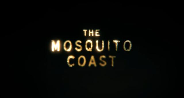 """Apple TV+ sdílí oficiální trailer k připravovanému drama seriálu """"The Mosquito Coast"""""""